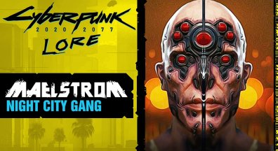 CYBERPUNK 2077 - Maelstrom - Night City Gangs ㊙ Lore #74 deutsch