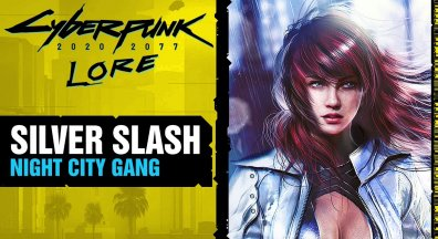 CYBERPUNK 2077 - Silver Slash - Night City Gangs ㊙ Lore #76 deutsch