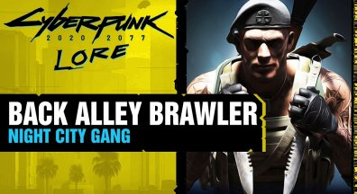 CYBERPUNK 2077 - Die Back Alley Brawlers- Night City Gangs ㊙ Lore #77