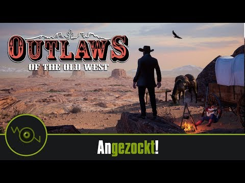 Outlaws of the old West Angezockt! Die Wildnis des Wilden Westens  [2k WQHD]
