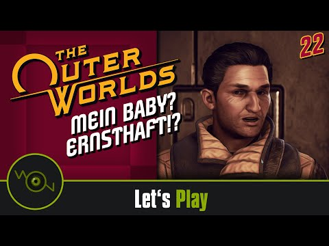 The Outer Worlds -  Mein Baby? Ernsthaft?! #22 (2k WQHD)