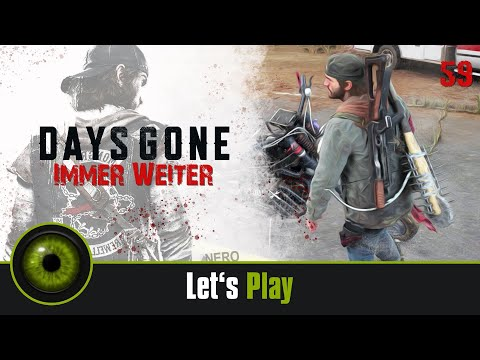 Lets Play DAYS GONE - Immer weiter! ☣059