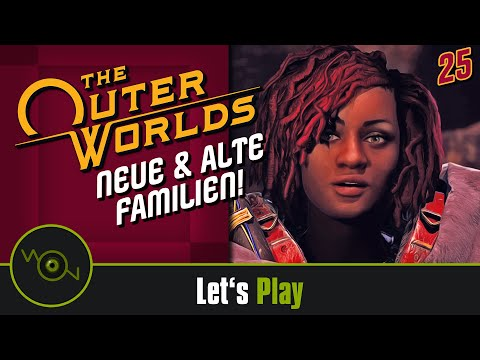 The Outer Worlds - Neue und alte Familien! #25 (2k WQHD)