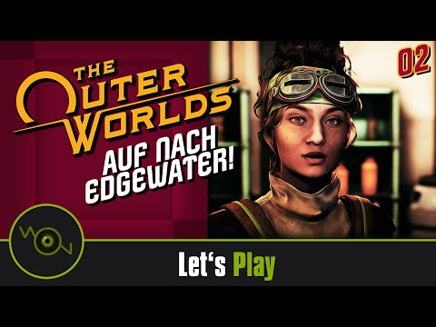 [DE] Lets Play The Outer Worlds - Auf nach Edgewater #02 (2k WQHD)