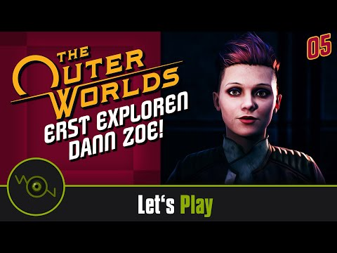 [DE] Lets Play The Outer Worlds - Erst exploren, dann ZOE! #05 (2k WQHD)
