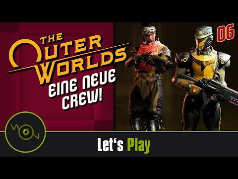 [DE] Lets Play The Outer Worlds - Eine neue Crew! #06 (2k WQHD)
