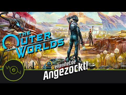 The Outer Worlds Angezockt!  Pre-Warp / -Release