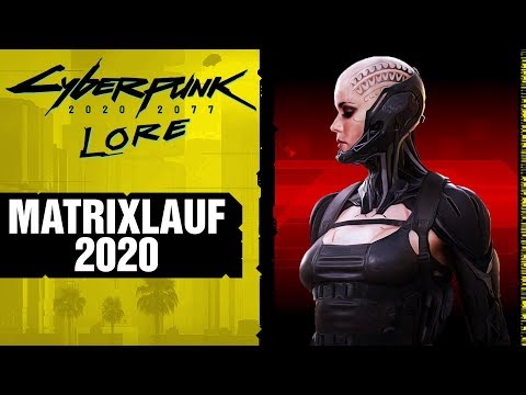 CYBERPUNK 2077 - Matrixlauf 2020 ㊙ Lore #57 deutsch