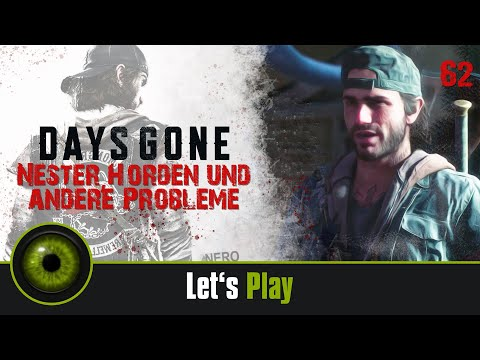 Lets Play DAYS GONE - Nester, Horden und andere Probleme ☣062