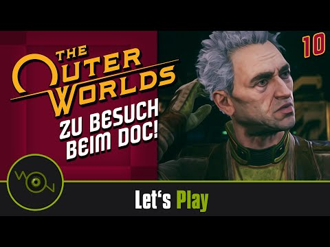 [DE] Lets Play The Outer Worlds - Zu Besuch beim Doc #10 (2k WQHD)