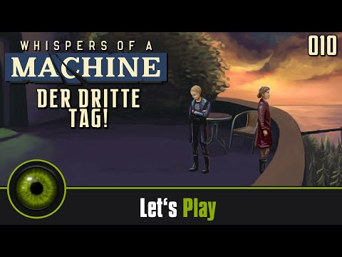Lets Play Whisper of a Machine #10 - Der dritte Tag!